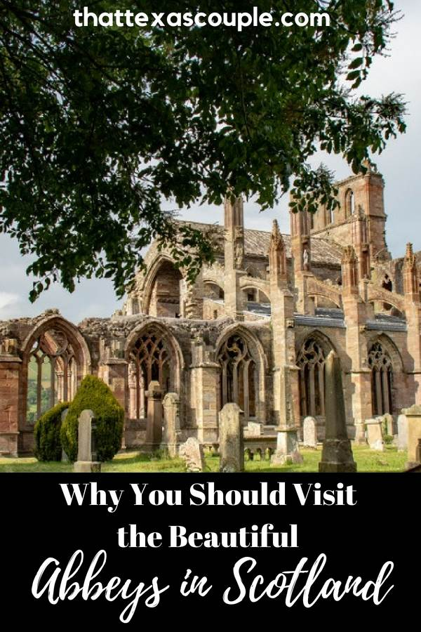 Are you planning a trip to Scotland? Then you have to visit some of the beautiful abbeys. This post outlines our favorites and includes some stunning photos to help make your planning easier. #scotland #abbeys #visitscotland #abbeysinscotland