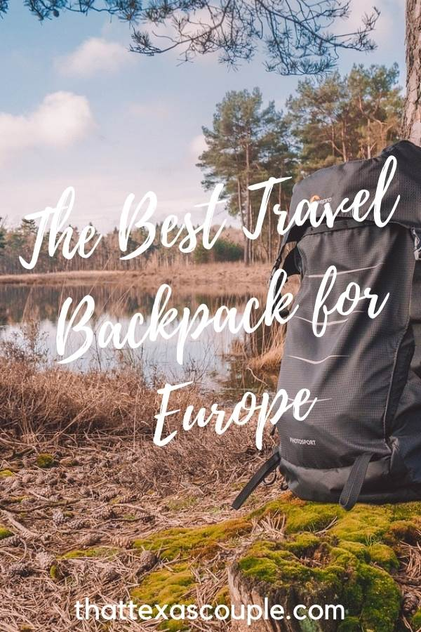 Are you considering traveling with only a backpack but not sure what bag to invest in? This is the post for you! We're outlining the best travel backpack for Europe so that you can make the best decision for you. #europe #backpacking #besttravelbackpack #traveleurope
