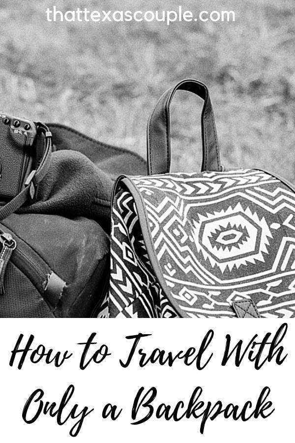 Are you considering traveling with only a backpack? We do it all the time and love it. This post outlines how we make minimalist travel work. Check it out to understand the benefits of traveling with only a backpack. #minimalisttravel #backpack #travel