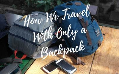How We Travel With Only a Backpack