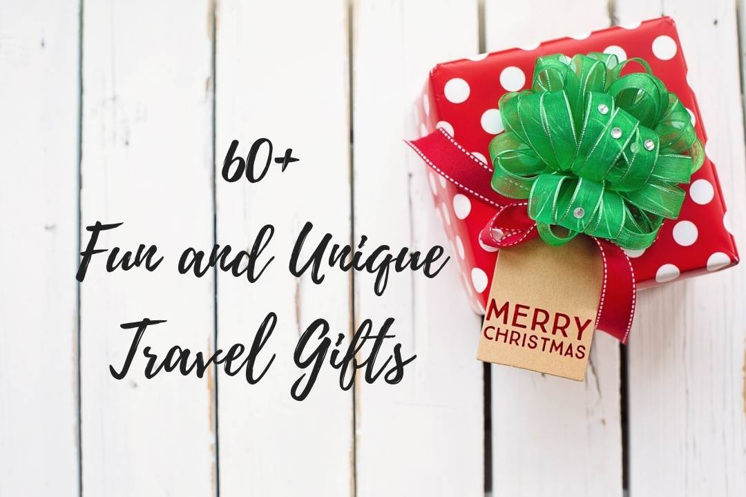 60+ Fun and Unique Travel Gifts