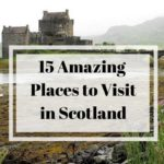 Headed to Scotland? Then you should read this post. We have featured 15 amazing places to visit in Scotland that you definitely need to have on your itinerary! #traveltips #couplestravel #scotland #unitedkingdom #travel