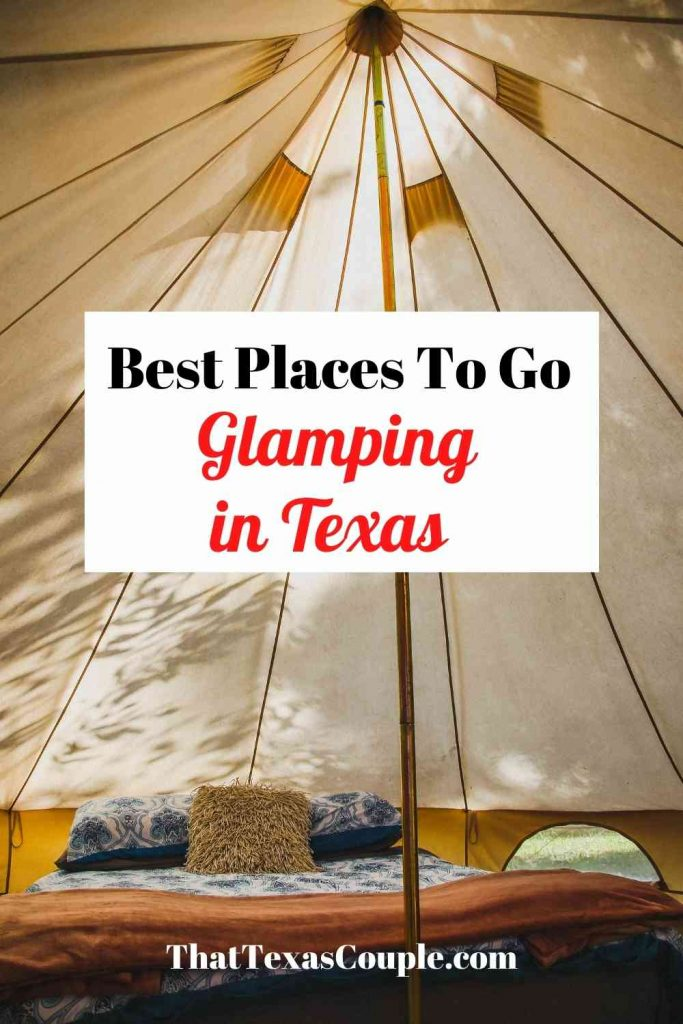 Best glamping in Texas